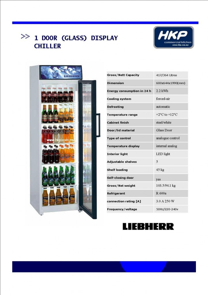 1 Door (Glass) Display Chiller (Liebherr)